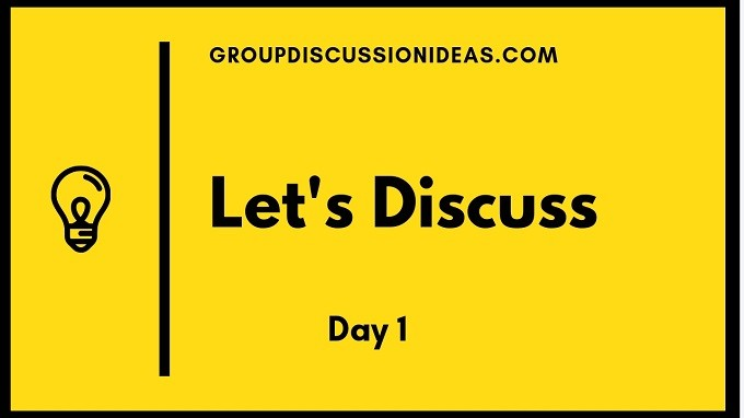 Let's Discuss - Day 1 | Participate in the Group Discussion