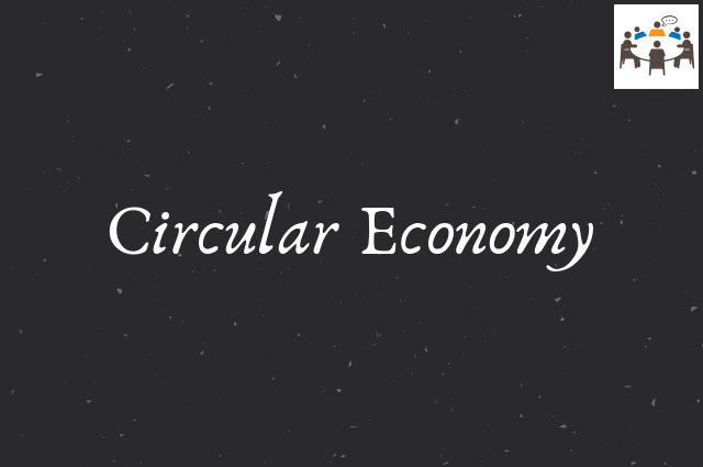 circular economy gd topic