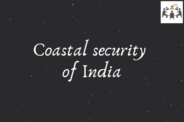 Coastal security of India