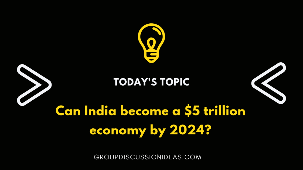can India become a $5 trillion economy by 2024