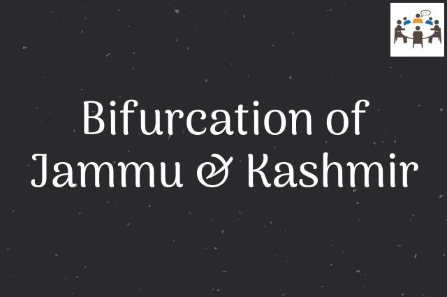Bifurcation of Jammu & Kashmir