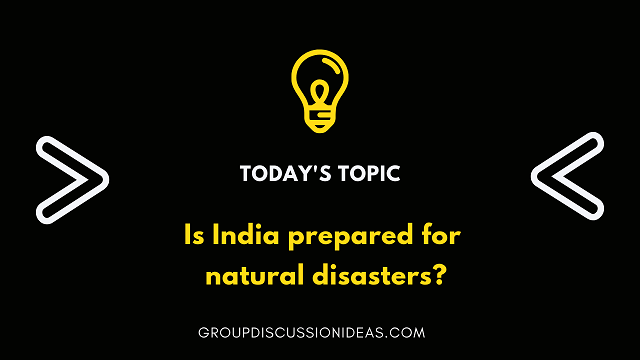 Is India prepared for natural disasters?