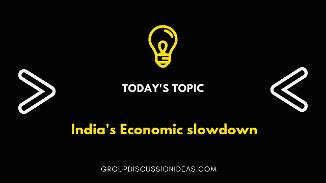 India's economic slowdown